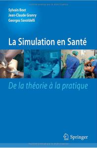 La simulation en santé. De la théorie a la pratique