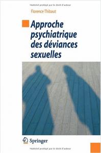 approche psychiatrique des deviances sexuelles